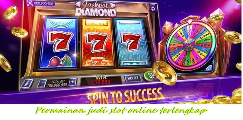 Permainan judi slot online terlengkap